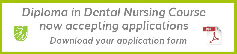 Dental Nurse Diploma application